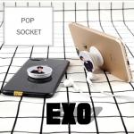 Pop Socket ที่ติดโทรศัพท์ตั้งได้ EXO