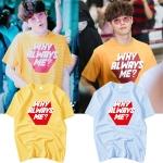 เสื้อยืด (T-Shirt) WHY ALWAYS ME? แบบ Suho