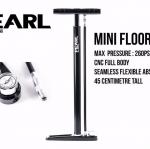 Pearl Mini Floor Pump สูบตั้งพื้นขนาดเล็ก 45 ซม 260psi,Pearl260