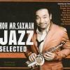 CD,Koh Mr.Saxman - Jazz selected