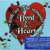 CD,Byrd & Heart - 20th Anniversary