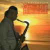CD, เทวัญ ทรัพย์แสนยากร -On The Beach Wind Beneath My Wings