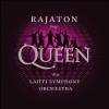 Lahti Symphony Orchestra - Rajaton Sings Queen