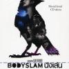 บอร์ดี้สแลม Bodyslam ชุด นั่งเล่นConcert DVD