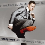 Michael Buble: Crazy Love Hollywood Edition