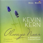 Kevin Kern - Always Near A Romantic Collection
