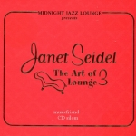 Janet Seidel - The Art Of Lounge volume three