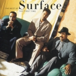 Surface - The First Time The Best Of Surface USA