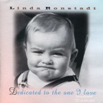 CD,Linda Ronstadt - Dedicated To The One I Love