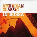 American Classic In Bossa