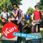 The Vamps  Can we dance 2013