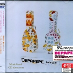 Depapepe - let's go