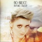 Bo Bruce - I Sleep 2015
