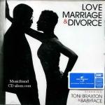Toni Braxton & Babyface - Love, Marriage & Divorce (2014)