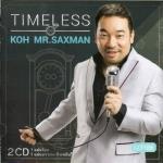 CD โก้ มิสเตอร์แซกแมน Koh Mr.Saxman - Timeless Vocal (2CD)