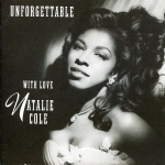 Natalie Cole Unforgettable With Love