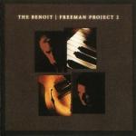 David Benoit and Freeman Benoit Freeman Project II (2004)