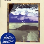 Better Weather - Bitter Better Sweet CD