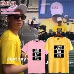 เสื้อยืด JUST SAY YES Sty.BIGBANG -ระบุสี/ไซต์-
