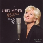 ANITA MEYER - METROPOLE ORKEST TEARS GO BY