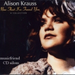 Alison Krauss Now That I've Found You(1995)