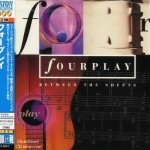 Fourplay - Between The Sheets(japan)(Audio CD 24Bit)