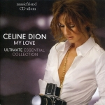 Celine Dion - My Love Ultimate Essential Collection Usa