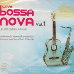 CD, Mark Hodgkins - Love Bossa Nova vol.1