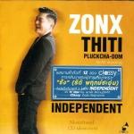 ชัง ธิติ พฤกษ์ชะอุ่บ - Independent (Zonx thiti)