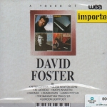 CD,David Foster Touch of David Foster