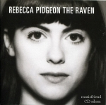 Rebecca Pidgeon - The Raven USA