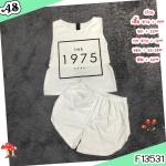 F13531 เซ็ต 2 ชิ้น เสื้อ+กางเกงขาสั้น แขนกุด สกรีน 1975 ที่หน้าอก กางเกงใส่ยางยืดรอบเอว สีขาว