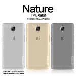 OnePlus 3, OnePlus 3T - เคสใส Nillkin Nature TPU CASE สุดบาง แท้