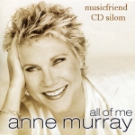 Anne Murray - All Of Me
