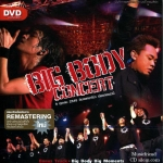 Big Ass & Bodyslam - Big Body Concert DVD (บิ๊กแอส & บอดี้แสลม )