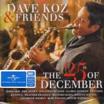 CD,Dave Koz & Friends The 25th Of December