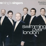 the king's singers - swimming over london