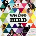 We Love Bird