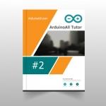 #2 ArduinoAll Tutor คอร์สเรียน Arduino ออนไลน์ : Arduino Basic เรียนรู้พื้นฐาน Arduino ฟรี 100%