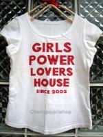 เสื้อยืด ผ้าสเปนเดก สกรีนอักษรสีแดง Girl Power Lover House เก๋ๆ น่ารัก