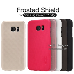 Samsung S7 edge - เคสหลัง Nillkin Super Frosted Shield แท้